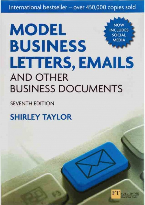 Model Business Letters Emails and Other Business Documents 7th Edition