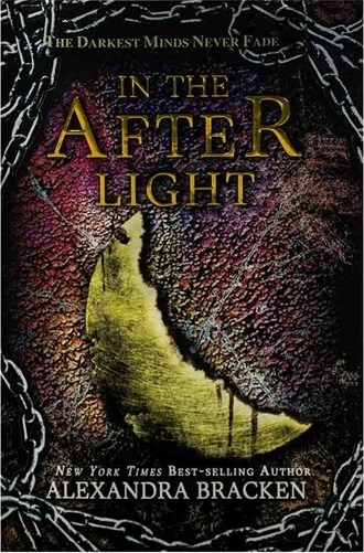 In the Afterlight - The Darkest Minds 3