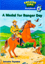 English Time Storybook 4 A Medal for Ranger Day