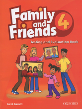 Family and Friends 4 Test and Evaluation