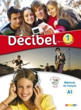 Decibel 1 niv.A1 - Livre + Cahier + CD mp3 + DVD