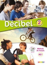 Decibel 2 niv.A2.1 - Guide pedagogique