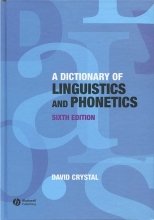 A Dictionary Of Linguistics and Phonetics Sixth Edition