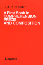 A First Book in comprehension precis and composition