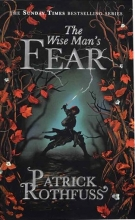 The Wise Mans Fear - The Kingkiller Chronicle 2