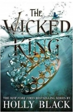 The Wicked King - The Folk of the Air 2