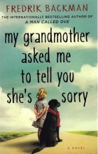 My Grandmother Asked Me to Tell You Shes Sorry