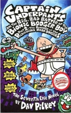 Captain Underpants and the Big Bad Battle of the Bionic Booger Boy Part 2 Revenge of the Ridiculous Robo-Boogers (Captain Underp