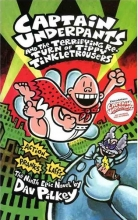 Captain Underpants and the Terrifying Return of Tippy Tinkletrousers (Captain Underpants 9)