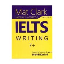 Mat Clark IELTS Writing General & Academic Plus 7