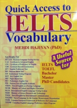 Quick Access to IELTS Vocabulary اثر مهدی حاجیان