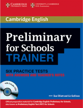 Cambridge English Preliminary for Schools Trainer