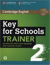 Key for Schools Trainer 2 Six Practice Tests