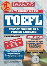 Barron's How to Prepare for the Toefl Test: Test of English As a Foreign Language