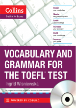 Vocabulary and Grammar for The TOEFL iBT Test +CD
