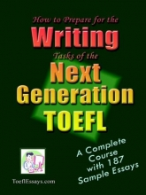 How to Prepare for the Writing Tasks of the Next Generation TOEFL
