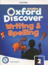 Oxford Discover 2 2nd - Writing and Spelling