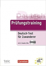 Prufungstraining DaF: Deutsch-Test fur Zuwanderer - Ubungsbuch mit CD