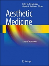 Aesthetic Medicine: Art and Techniques, 1th Edition