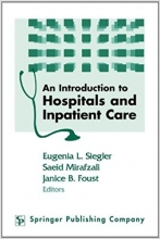 An Introduction to Hospitals and Inpatient Care, 1st Edition