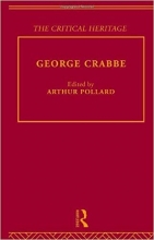 George Crabbe: The Critical Heritage