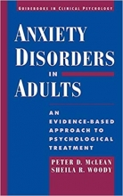 Anxiety Disorders in Adults: An Evidence-Based Approach to Psychological Treatment