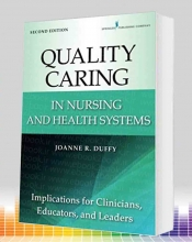 Quality Caring in Nursing and Health Systems, 2nd Edition
