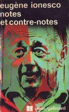 Eugene ionessco notes et contre-notes