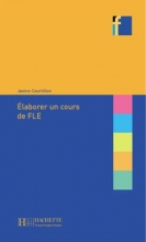 Collection F - Elaborer un cours de FLE