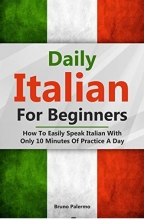 Daily Italian For Beginners: How To Easily Speak