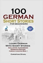 100German Short Stories for Beginners Learn German with Stories