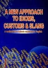 کتاب زبان A NEW APPROACH TO IDIOMS,CUSTOMS & SLANG