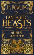 Fantastic Beasts and Where to Find Them - Original Screenplay