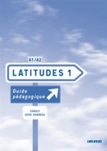 کتاب زبان فرانسه Latitudes 1 niv.1 - Guide pedagogique