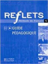 Reflets: Guide Pedagogique 1